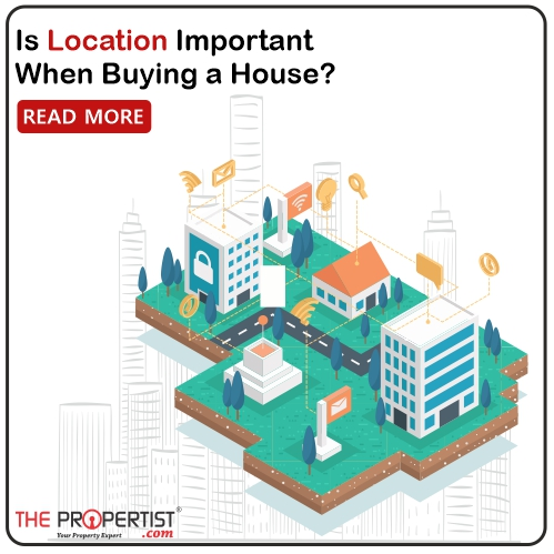 Is location important when buying a house