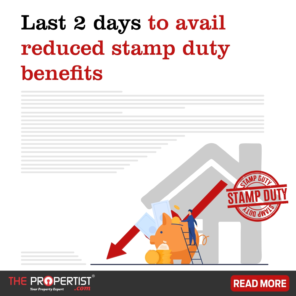 Last two days to avail reduced stamp duty benefits
