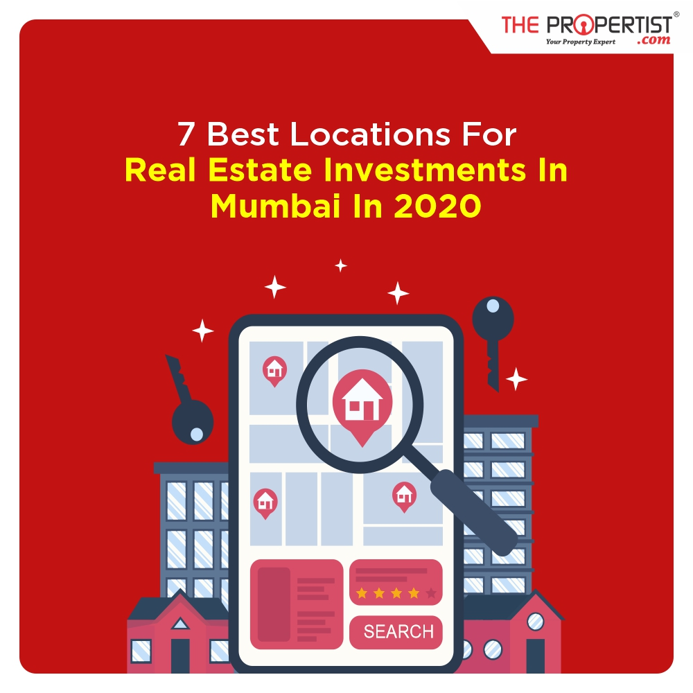 7 best locations for real estate investment in Mumbai in 2020