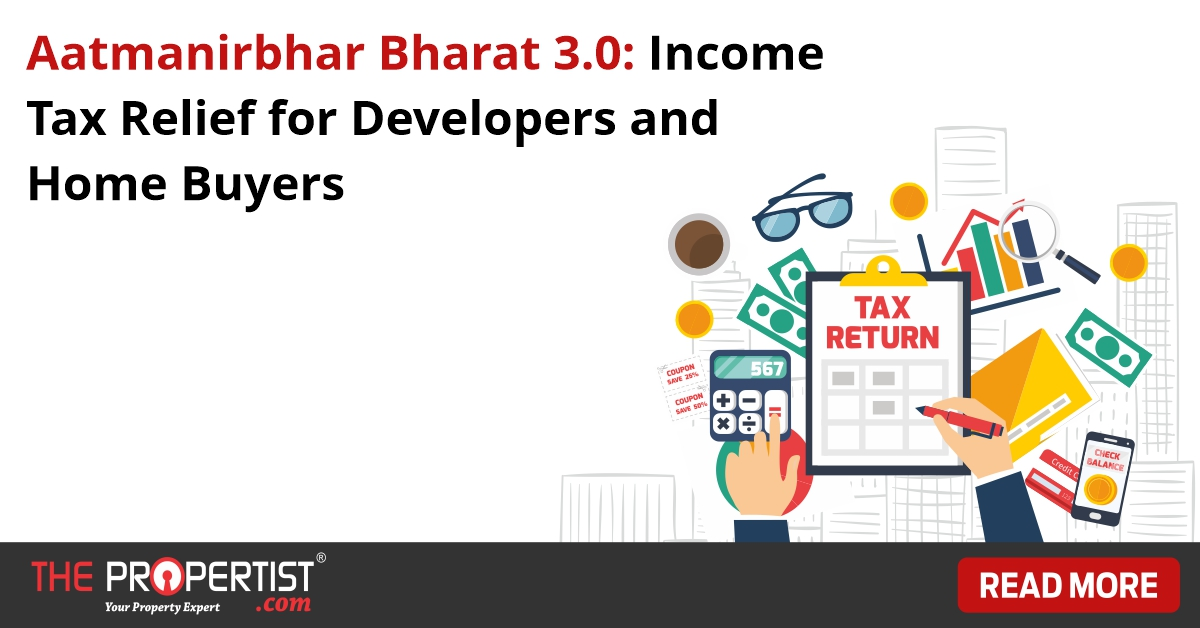 Aatmanirbhar Bharat 3 Income Tax Relief for Developers and Home Buyers