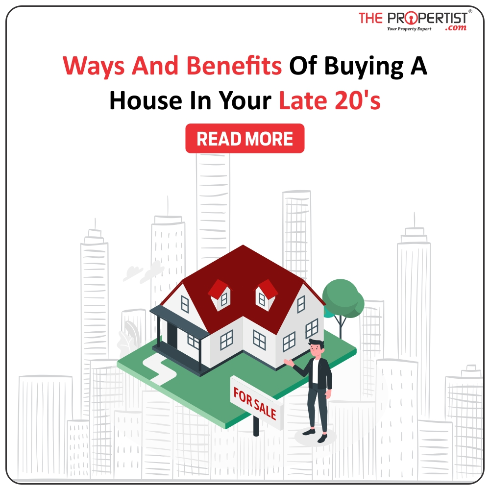 Ways and benefits of buying a house in your late 20s